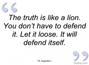 the truth is like a lion st