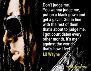 Lil Wayne Quotes, Famous Quotes by Lil Wayne — Shinzoo.com