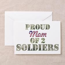 Proud Mom of 2 Soldiers Greeting Card for