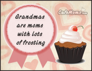 Grandmas are moms with lots of Frosting Facebook Graphic