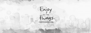 enjoy the little things , quote , quotes , covers