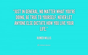 quote-Rumer-Willis-just-in-general-no-matter-what-youre-215297.png
