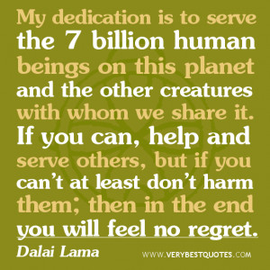 My dedication is to serve – Dalai Lama Quotes