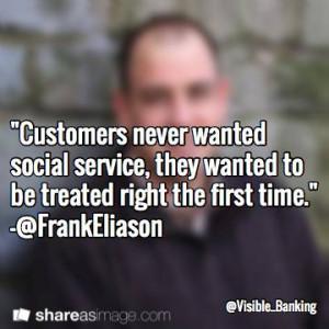 Frank Eliason – Top Social Customer Care Quotes