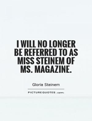 women quotes birth quotes gloria steinem quotes