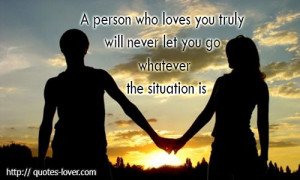 ... Quotes , Never let go Picture Quotes , True Love Picture Quotes