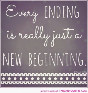 every-ending-new-beginning-life-quotes-sayings-pictures.jpg