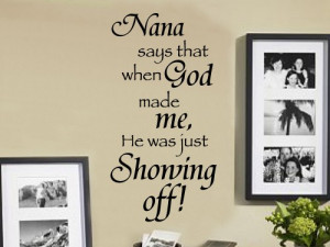Nana says that 20x36 Vinyl Lettering Wall Quotes Words Sticky Art