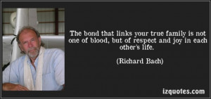 quote-the-bond-that-links-your-true-family-is-not-one-of-blood-but-of ...