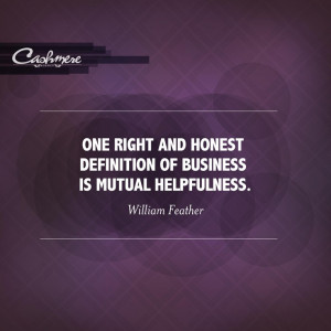 ... definition of business is mutual helpfulness william feather # quotes
