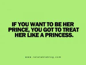 treat her like a princess