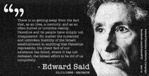 ... and #Israel. #EdwardSaid #Palestine #EU #Quotes #BoycottIsrael #BDS