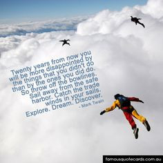 Famous Quote Cards   quote by Mark Twain - Skydive Quote Card More