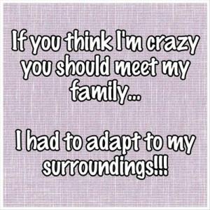 Funny Crazy Family Quotes Funny crazy family quotes