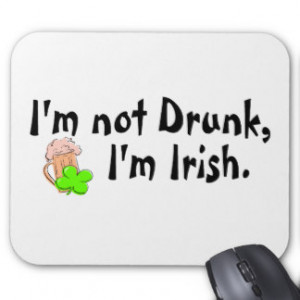 Im Not Drunk Im Irish 5 Mouse Pad