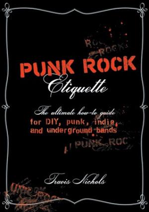 Punk Rock Quotes Punk rock etiquette: the