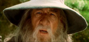 Gandalf Quotes A Wizard Is Never Late A wizard is never late frodo