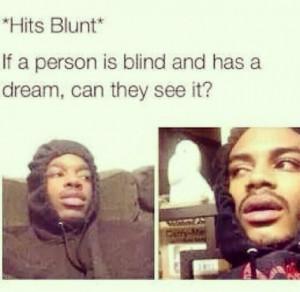 Hits blunt #stonerHumor | LoL!! | Pinterest