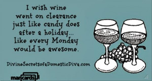 Funny Wine Quotes, Choirs, Easter Candies, Halloween Candies, Mondays ...