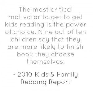 The most critical motivator to get to get kids reading