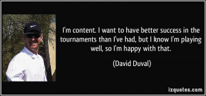quote-i-m-content-i-want-to-have-better-success-in-the-tournaments ...