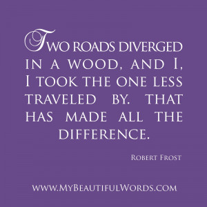 Two roads diverged in a wood, and I,