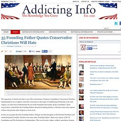 35 Founding Father Quotes Conservative Christians Will Hate -
