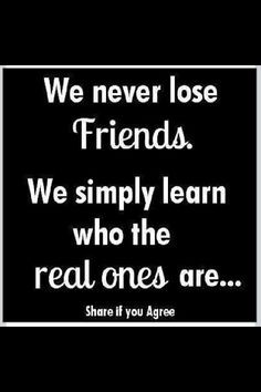 ... not to bother having friends because it only leads to loneliness when