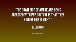 The down side of Americans being obsessed with pop culture is that ...