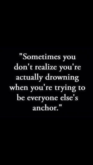 Sometimes you don't realize