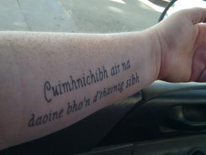 scottish gaelic tattoo Scottish Sayings Tattoos