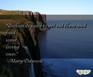 Biologists Quotes