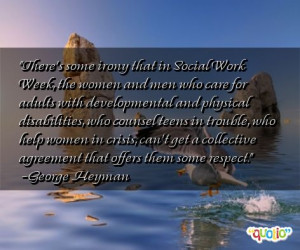 There's some irony that in Social Work