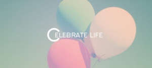 life after death celebration quotes
