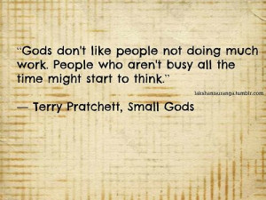 , Terry Pratchett, Small God, Motivation Quotes, Discworld Quotes ...