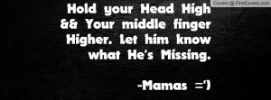 ... finger higher. let him know what he's missing. -mamas =') , Pictures