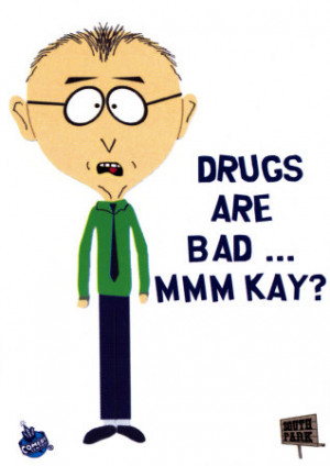 You think drugs are good for you ? Think again. They're bad. Stay ...