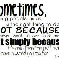push quotes photo: Life quote pushing people away Untitled 1.jpg