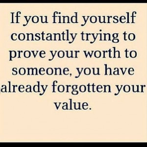 Self-Worth Quotes | Self worth... | quotes,books: Thoughts, Values ...