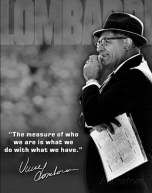 Vince Lombardi Measure of Who We Are Quote Sports Tin Sign