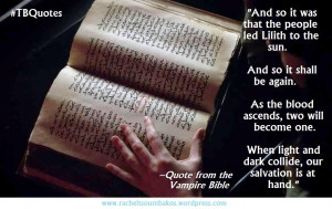 TB Quotes S06E02 8 ~Quote from the Vampire Bible
