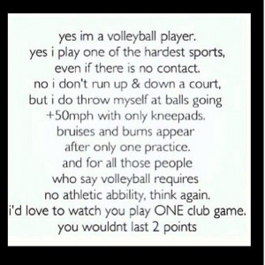 volleyball quotes - Google Search...Soo true. NO ONE, (except us ...