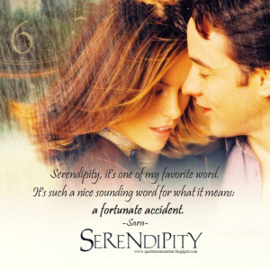 Serendipity Quotes Quote to remember: serendipity