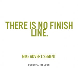 Finish Line Quotes 355 x 314 · 6 kB · png, Finish Line Quotes