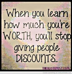 ... you re worth for more great quotes visit www thequotepost com quotes