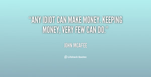 Quotes by John Mcafee