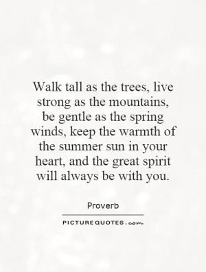 Tree Quotes Mountain Quotes Spirit Quotes Wind Quotes Proverb Quotes