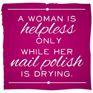 Nail polish quote