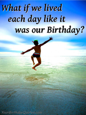 quotes-about-life-birthday-inspirational