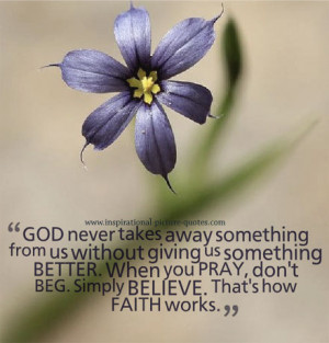 Quotes About Faith In God Faith in god picture quote